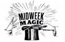 Midweek Magic